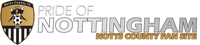 Pride of Nottingham (Unofficial Notts County Fan Site)